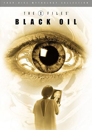 The X-Files Mythology: Black Oil