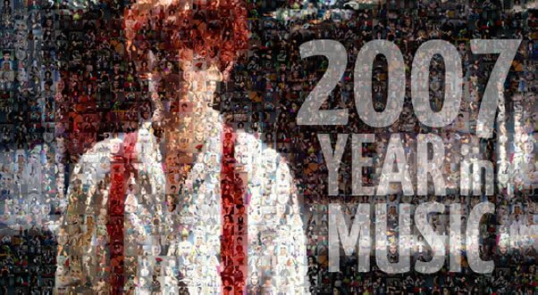 2007: Year in Music