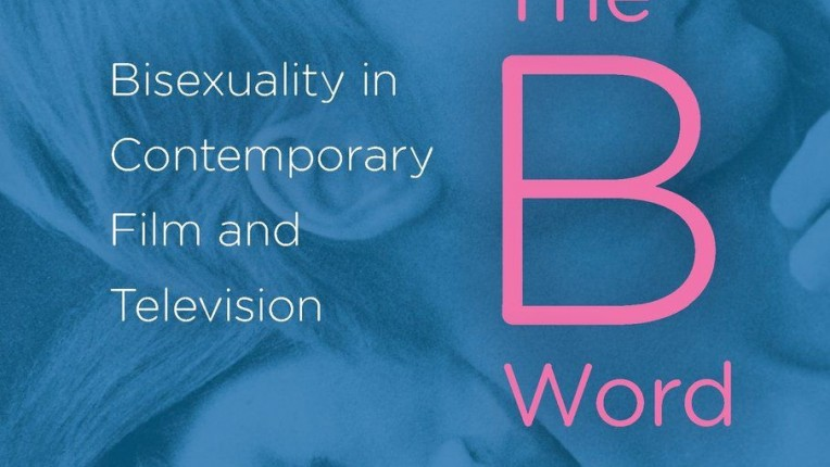 """""""You Mean, Like, Chasing Amy?"""": Maria San Filippo's The B Word: Bisexuality in Contemporary Film and Television"""