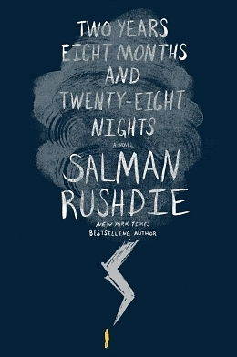 A Dazzling Puzzle Box: Salman Rushie's Two Years Eight Months and Twenty-Eight Nights