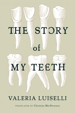 Language in Translation: Valeria Luiselli's The Story of My Teeth