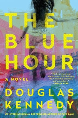 The Potboiling Sky: Douglas Kennedy's The Blue Hour