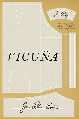 The Emperor Has New Clothes: Jon Robin Baitz's Vicuña
