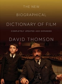 Madness: David Thomson's The New Biographical Dictionary of Film