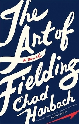 Chad Harbach's The Art of Fielding and the Art of the Narrative Confine