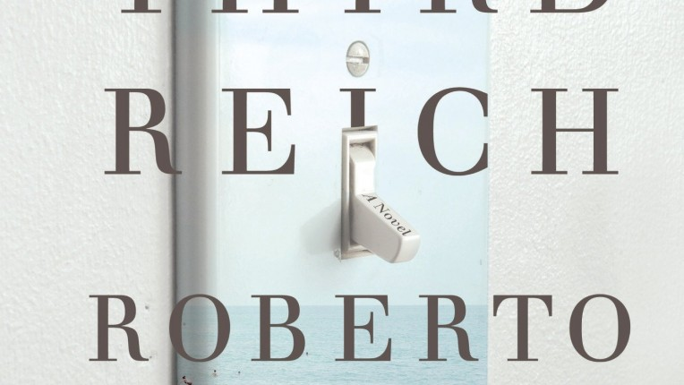 An Enjoyable Beginning: Roberto Bolaño's The Third Reich