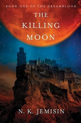 In Dreams: N.K. Jemisin's The Killing Moon