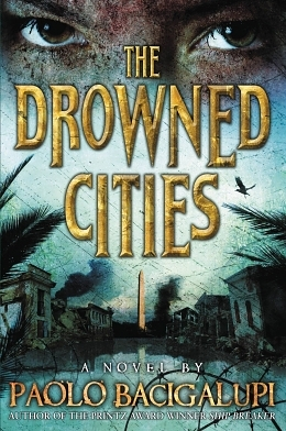 God of War: Paolo Bacigalupi's The Drowned Cities