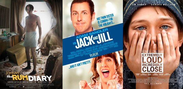 The Rum Diary, Jack and Jill, Extremely Loud & Incredibly Close