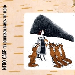 Neko Case Fox Confessor Brings The Flood