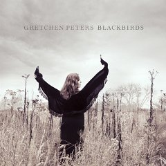 Gretchen Peters  : Blackbirds