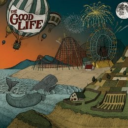The Good Life: Everybody's Coming Down