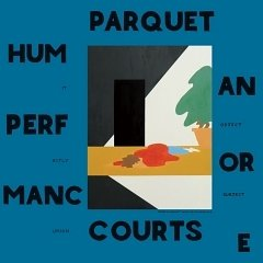 Parquet Courts: Human Performance