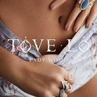 Tove Lo: Lady Wood
