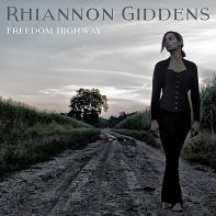 Rhiannon Giddens: Freedom Highway