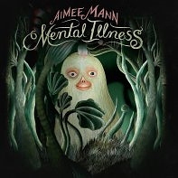 Aimee Mann: Mental Illness