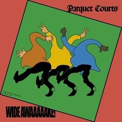 Parquet Courts: Wide Awake!