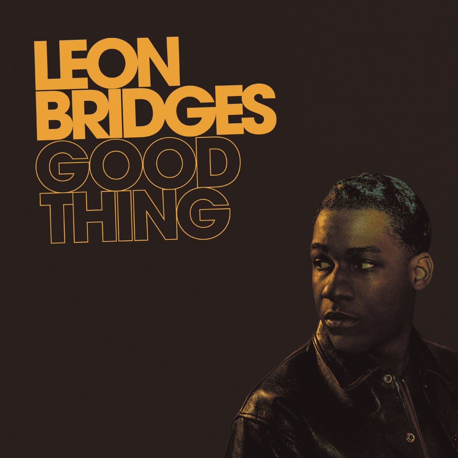 Coming Home Deluxe Leon Bridges: Leon Bridges: Good Thing