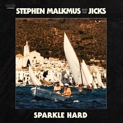 Stephen Malkmus and the Jicks: Sparkle Hard