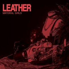 Material Girls: Leather