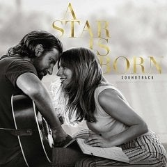 A Star Is Born: Original Soundtrack