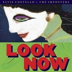 Elvis Costello & the Imposters: Look Now