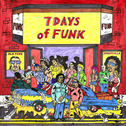 Publicity still for 7 Days of Funk: 7 Days of Funk