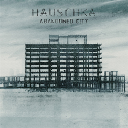 Hauschka: Abandoned City