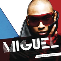 Publicity still for Miguel: All I Want Is You