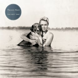 Thurston Moore: The Best Day