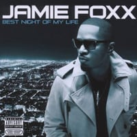 Jamie Foxx: Best Night of My Life