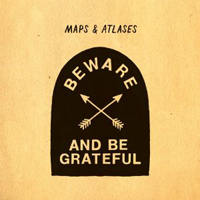 Maps & Atlases: Beware and Be Grateful