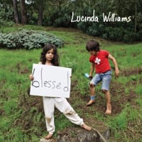 Lucinda Williams: Blessed