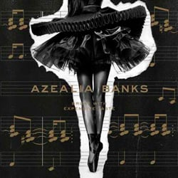 Azealia Banks: Broke with Expensive Taste
