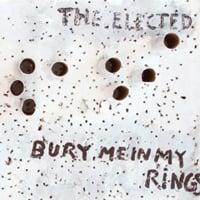 The Elected: Bury Me in My Rings