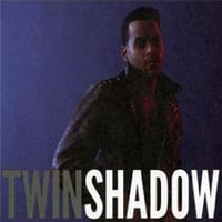Twin Shadow: Confess