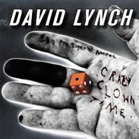 David Lynch: Crazy Clown Time