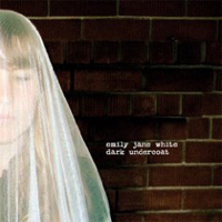 Emily Jane White: Dark Undercoat