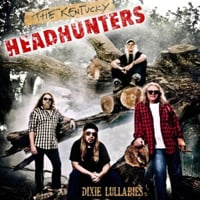 Kentucky Headhunters: Dixie Lullabies