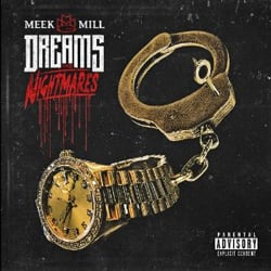 Meek Mill: Dreams and Nightmares