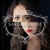 Sarah Jarosz: Follow Me Down