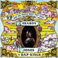 Sharon Jones and the Dap-Kings: Give the People What They Want