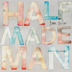 Ben Sollee: Half Made Man