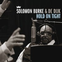 Publicity still for Solomon Burke & De Dijk: Hold on Tight