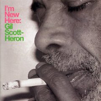Gil Scott-Heron: I'm New Here