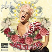 Pink: I'm Not Dead