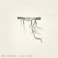 José González: In Our Nature