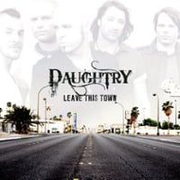 Daughtry: Leave This Town