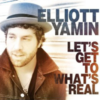 Elliott Yamin: Let's Get to What's Real