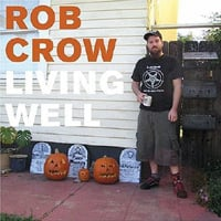 Publicity still for Rob Crow: Living Well